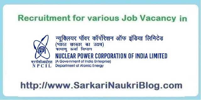 NPCIL Sarkari Naukri Vacancy Recruitment