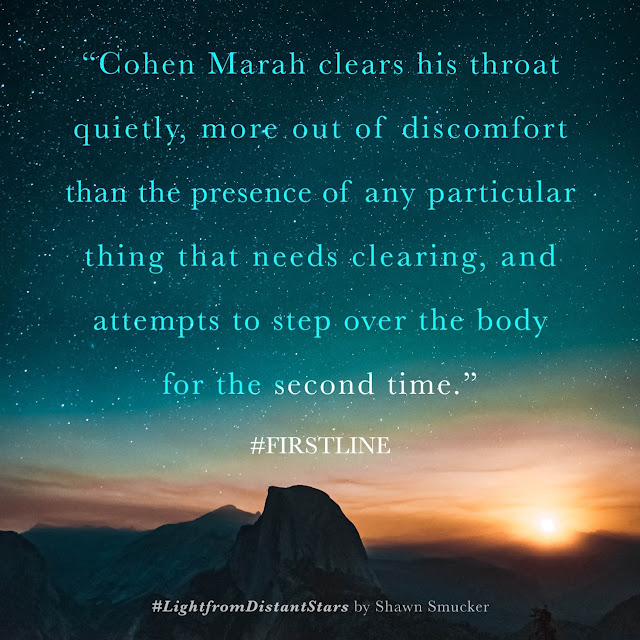 "Book Meme - First Line: ""Cohen Marah clears his throat quietly, more out of discomfort than the presence of any particular thing that needs clearing, and attempts to step over the body for the second time."""