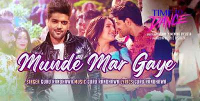 Munde Mar Gaye Song By Guru Randhawa