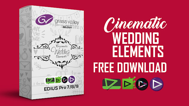 Edius Cinematic Wedding Elements Pack 1 Pro 9/8/7 FREE DOWNLOAD