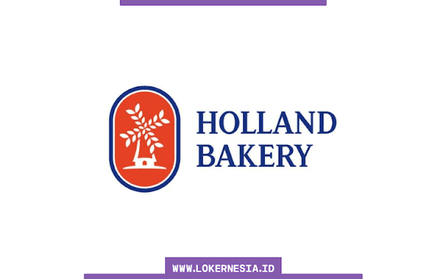 Lowongan Kerja Holland Bakery Januari 2020