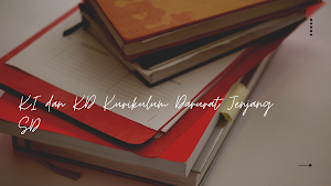 KI dan KD Kurikulum Darurat Jenjang SD, SMP, SMA/SMK Tahun 2020/2021