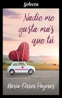 Nadie me gusta más que tú, María Ferrer Payeras