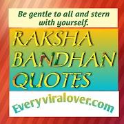 RAKSHA BANDHAN QUOTES.