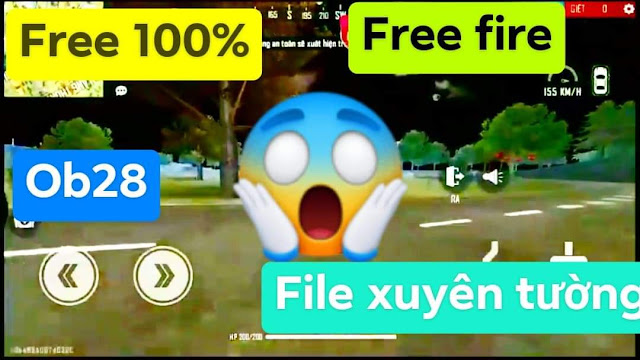 NEW XUYÊN TƯỜNG OBB 64BIT V1 FREE FIRE OB28 VIP NHẤT XUYÊN DỦ THỨ FREE 100%