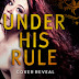 Cover Reveal - Under His Rule by Clarissa Wild