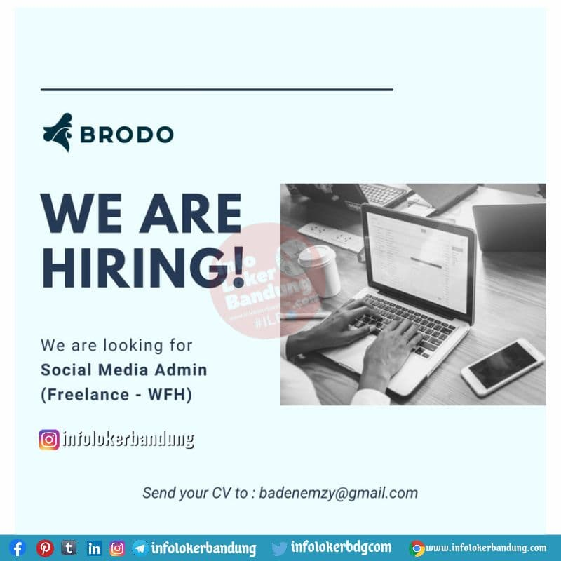 Lowongan Kerja Social Media Admin ( Freelance - WFH) Brodo Bandung Juli 2021
