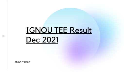 IGNOU TEE Result Dec 2021
