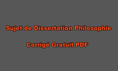 Sujet de Dissertation Philosophie Corrigé Gratuit PD