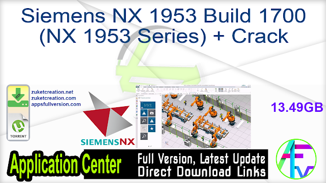 Siemens NX 1953 Build 1700 (NX 1953 Series) + Crack