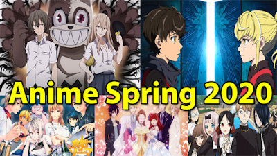 5 Anime Terbaik Season Spring 2020 (April-Juni)