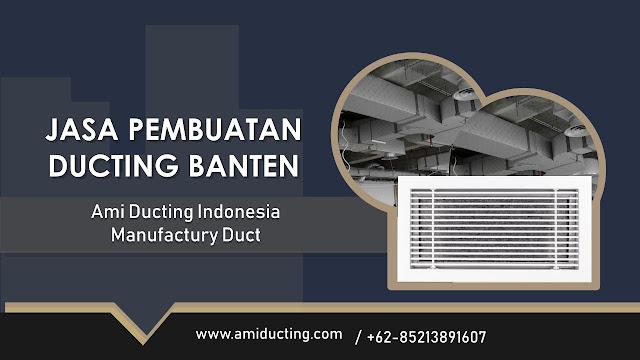 Jasa Pembuatan Ducting Banten