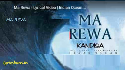 Ma rewa Song Lyrics