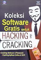 Judul Buku : Koleksi Software Gratis untuk Hacking dan Cracking Pengarang : Wahana Komputer Penerbit : ANDI