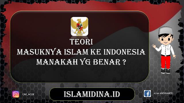 teori masukknya islam ke indonesia