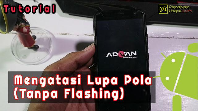 Cara Mengatasi Lupa Pola / Hard Reset Advan Vandroid S50K (Advan Type 5041) Tanpa Flashing