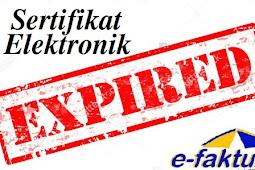 Cara Memperbaharui Sertifikat Elektronik e-Faktur Yang Expired/Kadaluarsa