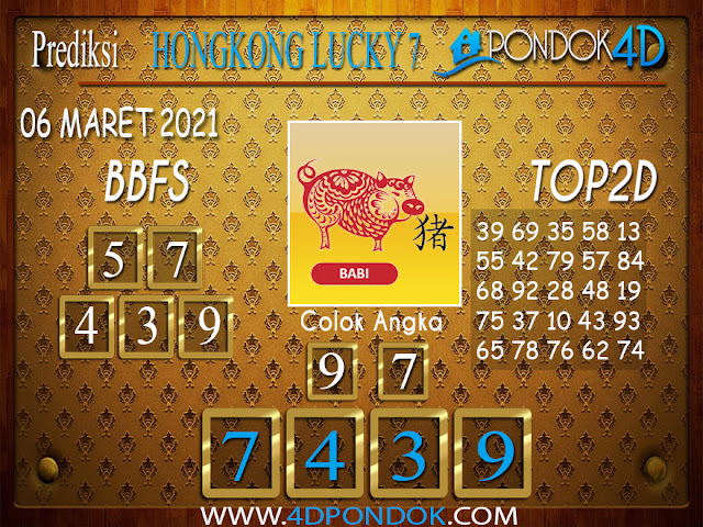 Prediksi Togel HONGKONG LUCKY 7 PONDOK4D 07 MARET 2021