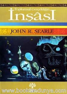 John Rogers Searle  - Toplumsal Gerçekliğin İnşası