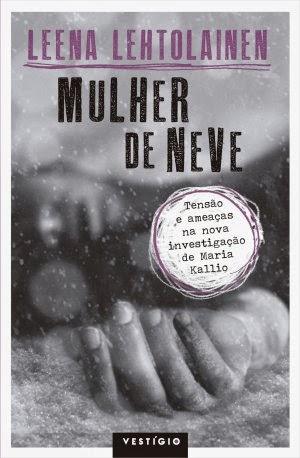 http://livrosvamosdevoralos.blogspot.com.br/2014/06/resenha-mulher-de-neve.html
