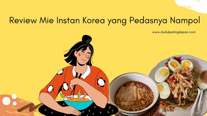review mie korea pedas