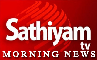 Sathiyam TV Morning News 22-06-2017 at 08:00 AM News