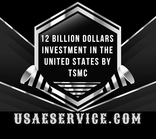 12 Billion Dollars Investment In The United States