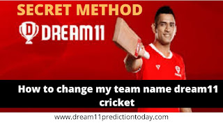 How to change my team name dream11 cricket | Dream11 Prediction Today
