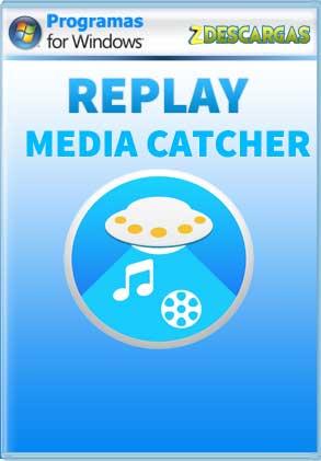 Descargar Replay Media Catcher full español mega y google drive /