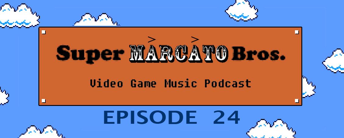 Episode 24: Sound Effects — Super Marcato Bros