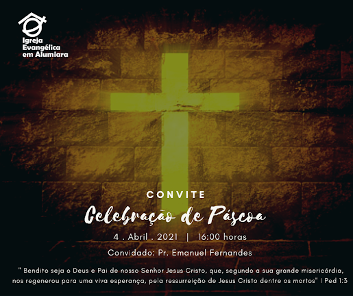 Igreja Evangélica em Alumiara - Páscoa 2021