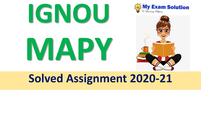 IGNOU MAPY Solved Assignment 2020-21