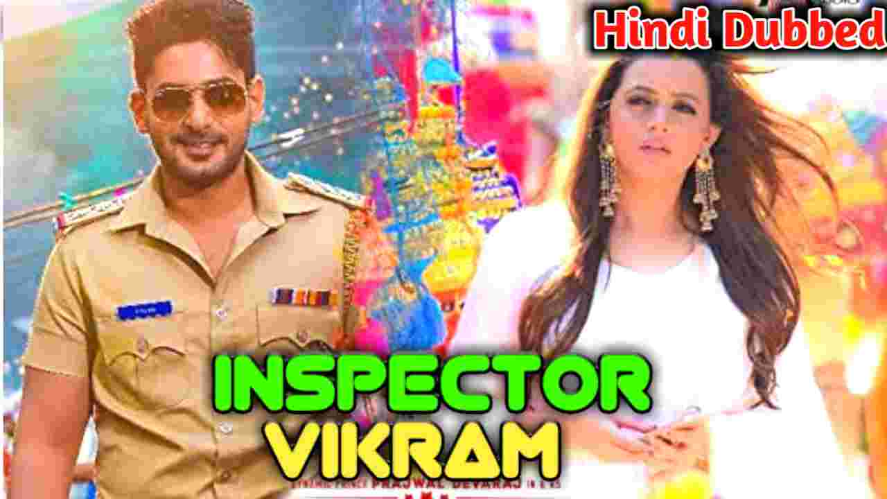 Inspector Vikram 2021 South Hindi Dubbed Full Movie Download HD Available For Free Online on Tamilrockers