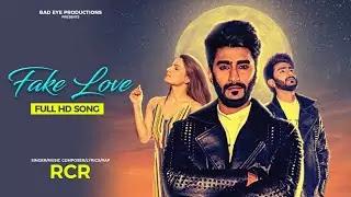 Fake Love Lyrics - RCR ft. Riya Thakur   Bad Eye Productions   New Song 2020 - Lyrics And Reviews