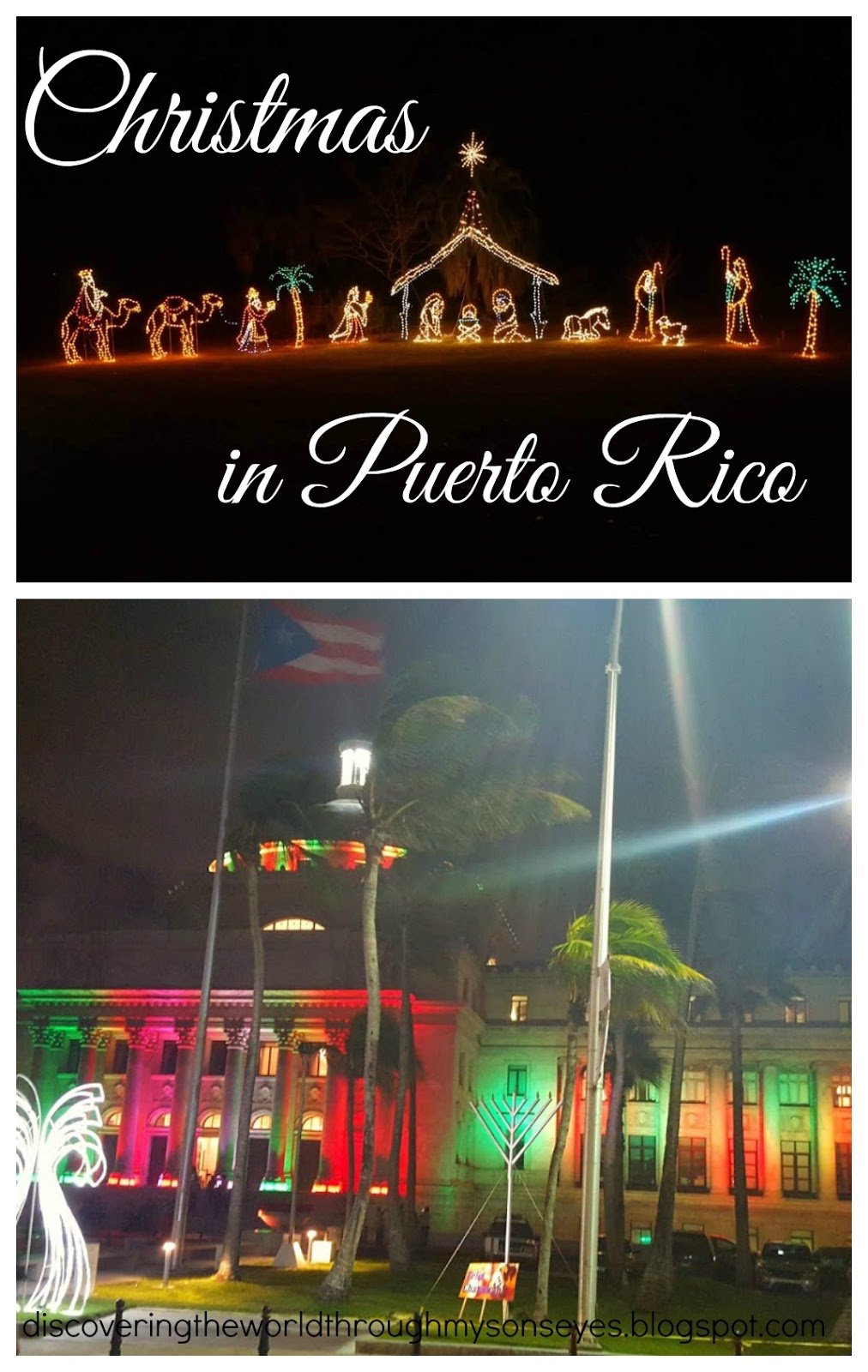 christmas in puerto rico discovering the world through my sons eyes - Christmas In Puerto Rico