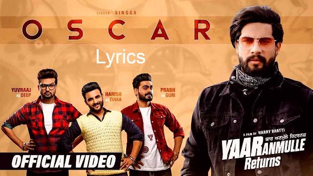 Oscar Lyrics  Singga  Harish Verma  Yuvraaj Hans  Prabh Gill