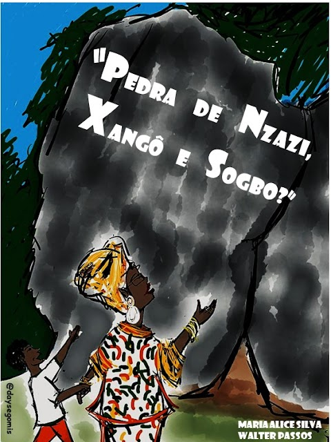 Livro infantojuvenil sobre Pedra de Xangô reforça diversidade das culturas africanas e estimula a salvaguarda do patrimônio cultural tombado em 2017