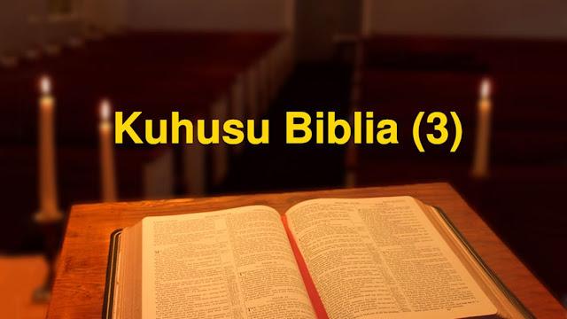 Jua Umeme wa Mashariki: Kuhusu Biblia (3)