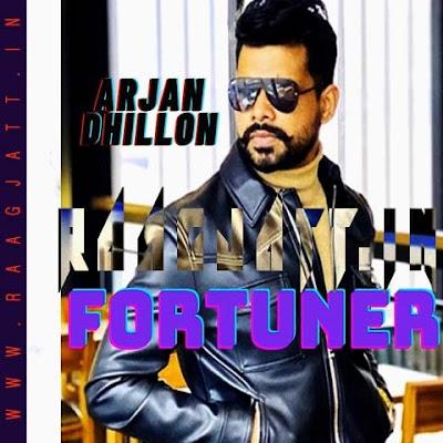 Fortuner by Arjan Dhillon lyrics