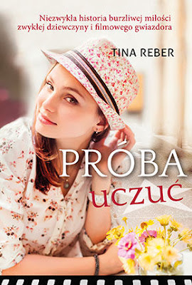 """Próba uczuć""- Tina Reber"