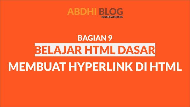 Membuat Hyperlink di HTML - Belajar HTML Dasar 9