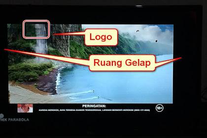 Cara Agar Gambar SCTV HD dan Indosiar HD Bisa Full Layar