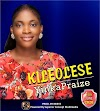 Music: KILEOLESE by YINKA PRAIZE