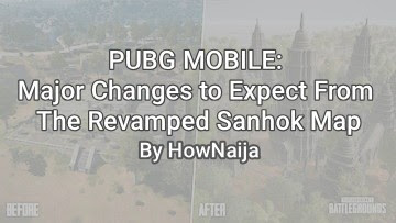 PUBG MOBILE: Major Changes to Expect From The Revamped Sanhok Map