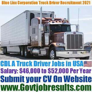 Blue Linx Corporation CDL A Truck Driver Recruitment 2021-22