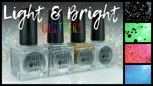 Night Owl Lacquer Light & Bright Collection | The Glitters