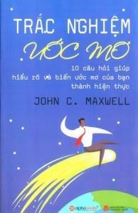 Trắc Nghiệm Ước Mơ - John C. Maxwell