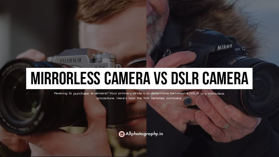 Peeking to purchase a camera? Your primary stride is to determine between a DSLR vs a mirrorless procedure. Here's how the two varieties compare.