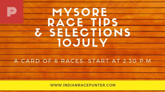 Mysore Race Tips 10 July