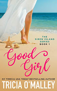Good Girl - a brand new romance series about love, self-discovery, and embracing your inner mermaid by New York Times bestseller Tricia O'Malley